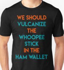 Vulcanize the whoopee stick T-Shirt