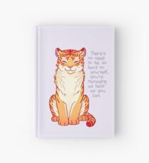 """You're Managing as Best as You Can"" Tiger Hardcover Journal"