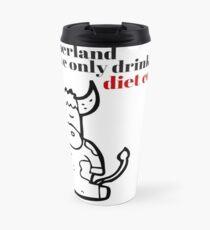 In Cyberland We Only Drink Diet Coke Travel Mug
