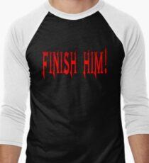 Finish Him Men's Baseball ¾ T-Shirt