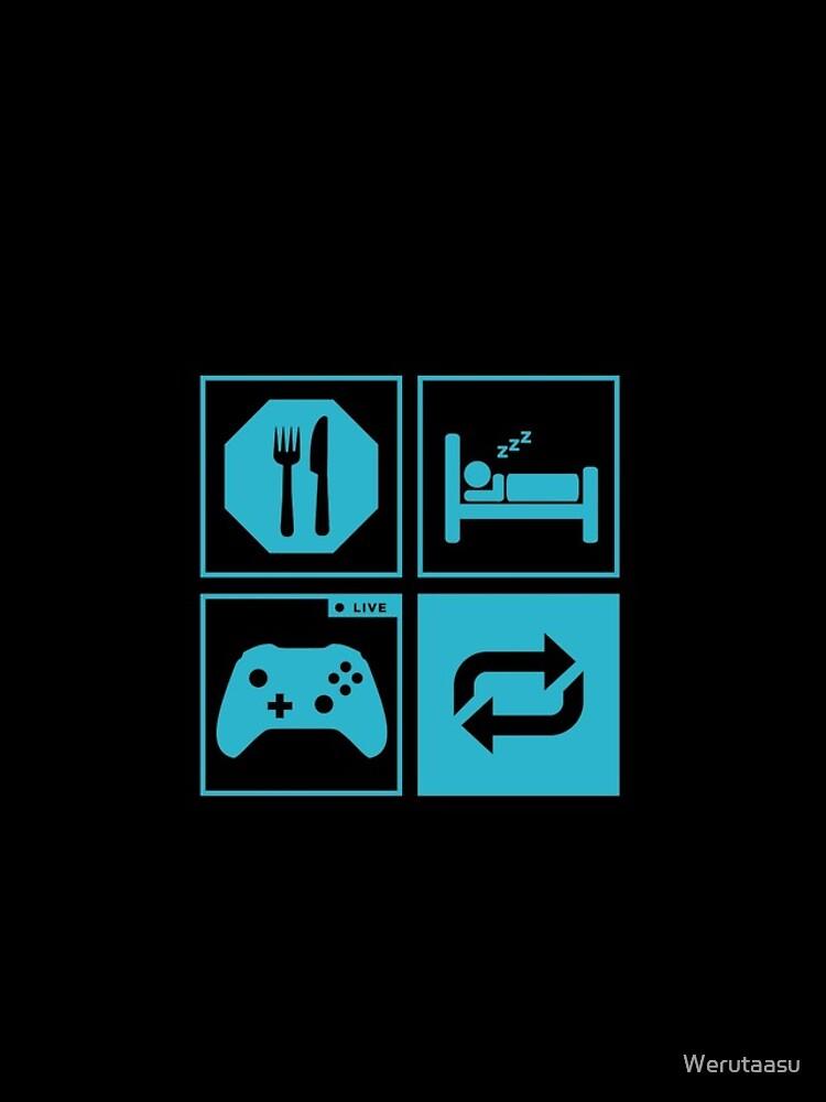 Essen, schlafen, Spiel, wiederholen. von Werutaasu