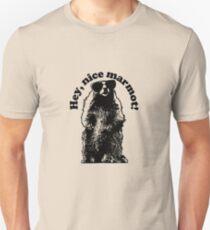 Hey, Nice Marmot! T-Shirt