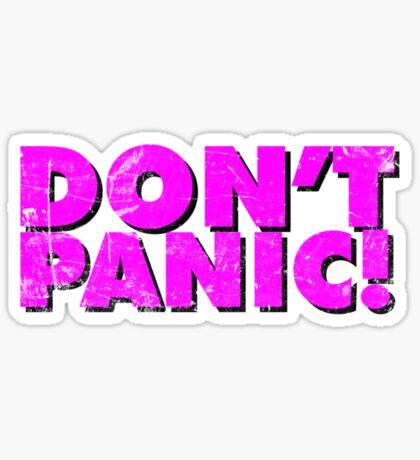 Don't Panic! Sticker