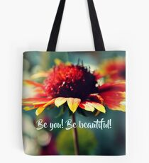 Be You! Be Beautiful! Tote Bag