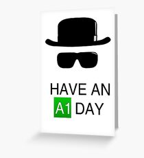 Have an A1 Day Greeting Card