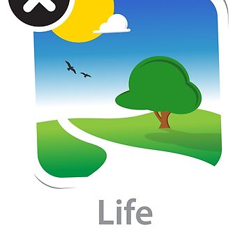 LIFE (Unavailable on the App Store) by stuartwitts