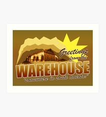 Greetings from the Warehouse Art Print