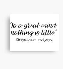 Sherlock - To a great mind... Metal Print