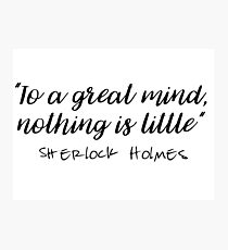 Sherlock - To a great mind... Photographic Print
