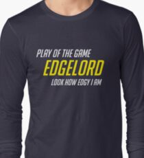 2edgy Long Sleeve T-Shirt