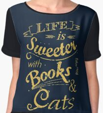 life is sweeter with books & cats #2 Women's Chiffon Top
