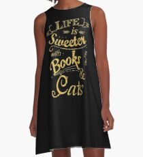 life is sweeter with books & cats #2 A-Line Dress