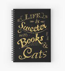 Das Leben ist süßer mit Büchern und Katzen # 2 Spiralblock