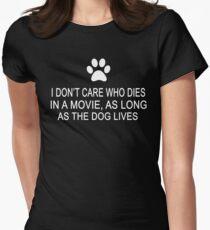 Camiseta entallada para mujer No me importa quién muere en una película, mientras viva el perro