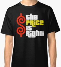 The Price Is Right Reality Show Classic T-Shirt