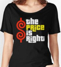 The Price Is Right Reality Show Women's Relaxed Fit T-Shirt