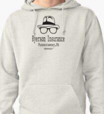 Ryerson Insurance - Groundhog Day Movie Quote Pullover Hoodie