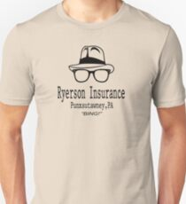 Ryerson Insurance - Groundhog Day Movie Quote T-Shirt