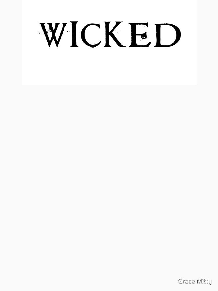 WICKED by moon-witch