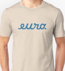 euro (2) Unisex T-Shirt