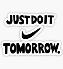DO IT TOMORROW  Sticker