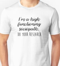 Sherlock - I'm a high functioning sociopath Unisex T-Shirt