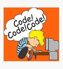 Code! Code! Code! Photographic Print