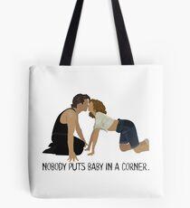 Dirty Dancing - Nobody Puts Baby in a Corner Tote Bag