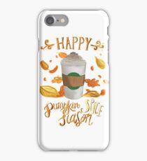 Happy pumpkin spice season iPhone Case/Skin