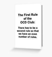 The First Rule of the OCD Club Greeting Card
