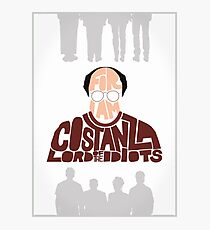 George Costanza - Lord of the Idiots Photographic Print