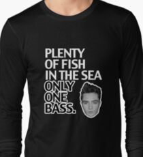 Plenty of Fish in the Sea Only One Bass Long Sleeve T-Shirt