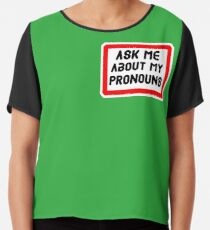 Ask Me About My Pronouns LGBT Trans Design Chiffon Top