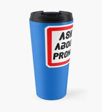 Ask Me About My Pronouns LGBT Trans Design Travel Mug