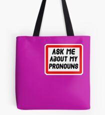Ask Me About My Pronouns LGBT Trans Design Tote Bag