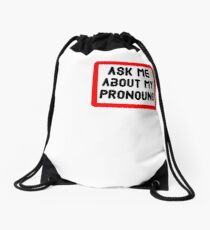 Ask Me About My Pronouns LGBT Trans Design Drawstring Bag