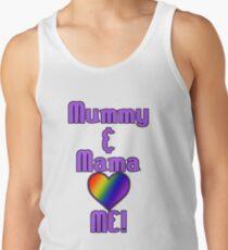 Mummy & Mama Love Me | Lesbian Parenting Tank Top