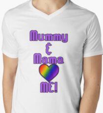 Mummy & Mama Love Me | Lesbian Parenting Men's V-Neck T-Shirt