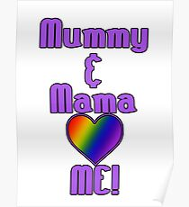 Mummy & Mama Love Me | Lesbian Parenting Poster