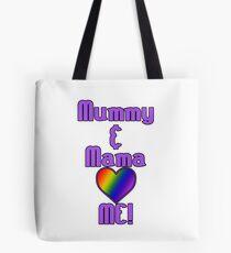 Mummy & Mama Love Me | Lesbian Parenting Tote Bag