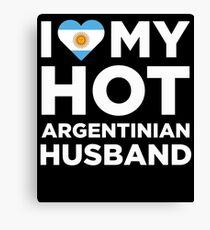 I Love My Hot Argentinian Husband Canvas Print