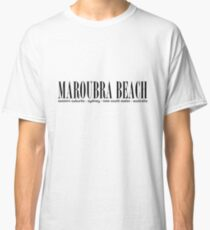 MAROUBRA BEACH address Classic T-Shirt