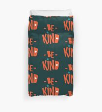 Be Kind Be Cool - Cute Nursery Typography Design T shirt for Kids and Adults Duvet Cover