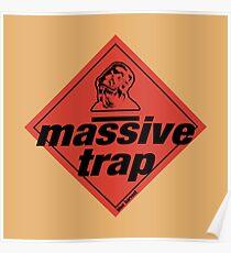 Massive Trap Poster