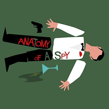 Anatomy of a Spy by Paulychilds