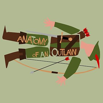 Anatomy of an Outlaw by Paulychilds