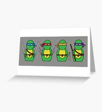 Teenage Mutant Ninja Turtles (without quote) Greeting Card