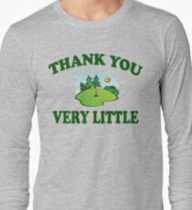 Caddyshack - Thank You Very Little Long Sleeve T-Shirt