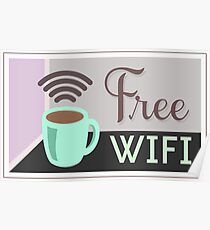 Free WI-FI, Internet Cafe Poster Poster
