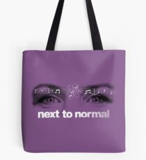 Next to normal Tote Bag